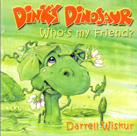 Dinky Dinosaur Who's My Friend, illustrated by Darrell Wiskur